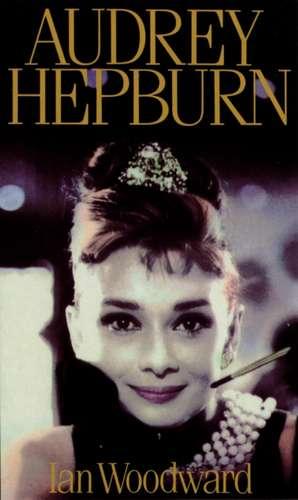 Audrey Hepburn de Ian Woodward