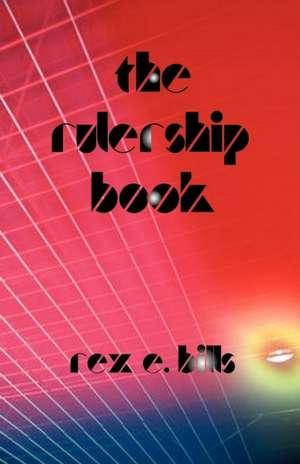The Rulership Book de Rex E. Bills