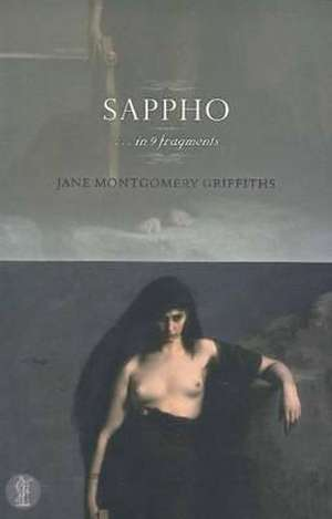 Sappho: . . . in 9 Fragments de Jane Montgomery Griffiths