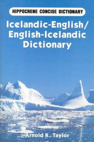 Icelandic-English / English-Icelandic Concise Dictionary de Arnold R Taylor