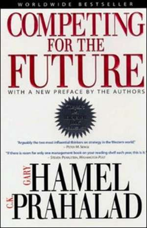Competing for the Future de Gary Hamel