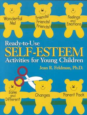 Ready–to–Use Self Esteem Activities for Young Children