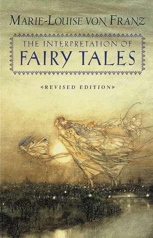 The Interpretation of Fairy Tales de Marie-Louise von Franz