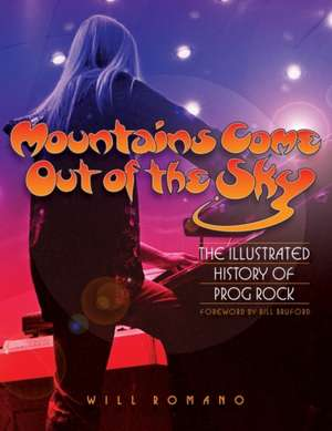 Mountains Come Out of the Sky de Will Romano