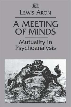 A Meeting of Minds PR de Lewis Aron