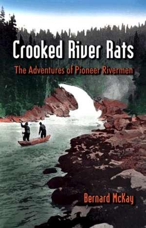 Crooked River Rats imagine