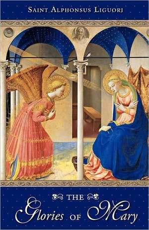The Glories of Mary de St Alphonsus De Liguori