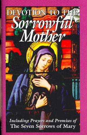 Devotion to the Sorrowful Mother de Anonymous