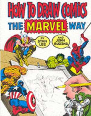 "How to Draw Comics the ""Marvel"" Way imagine"