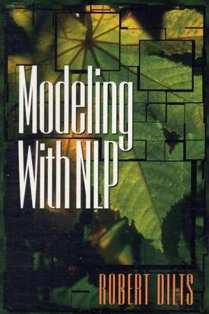 Modeling with NLP de ROBERT D. DILTS