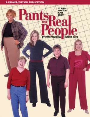 Pants for Real People Fit and Sew for Any Body:  A Name Sampler [With Embroidery Hoop, Thread, Fabric] de Marta Alto