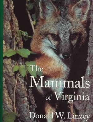 Mammals Of Virginia de Donald W. Linzey