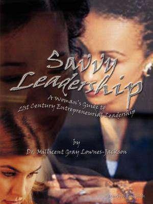 Savvy Leadership de Millicent L. Lownes-Jackson