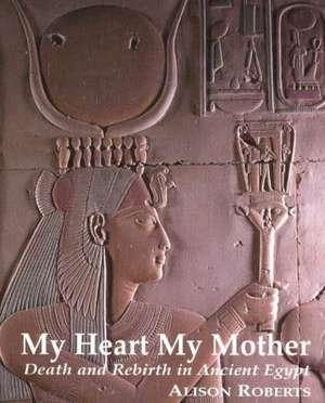 My Heart My Mother de Alison Roberts