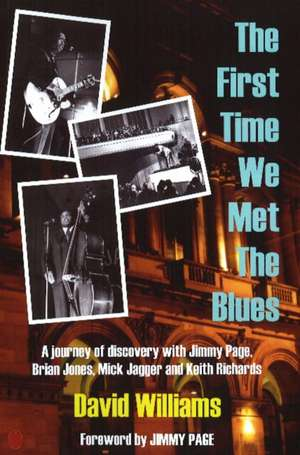 First Time We Met the Blues imagine
