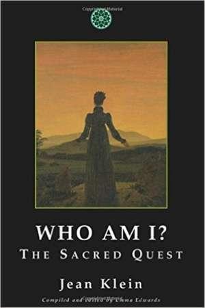 Who Am I?:  The Sacred Quest de Jean Klein