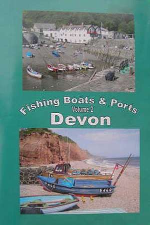 Lenton  S: The Fishing Boats And Ports Of Devon