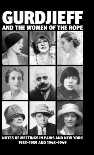 Gurdjieff and the Women of the Rope de Solita Solano