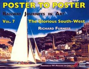 Furness, R: Railway Journeys in Art Volume 7: The Glorious S imagine