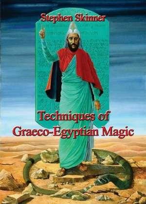 Techniques of Graeco-Egyptian Magic imagine