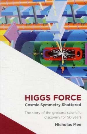 Higgs Force de Nicholas Mee