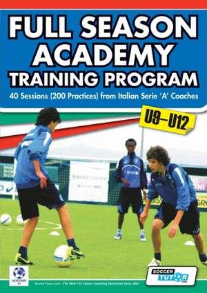 Full Season Academy Training Program U9-12 - 40 Sessions (200 Practices) from Italian Serie 'a' Coaches de Mirko Mazzantini
