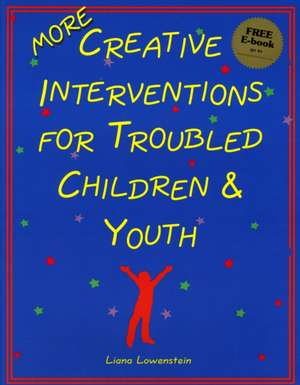 MORE Creative Interventions for Troubled Children and Youth