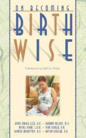 On Becoming Birthwise