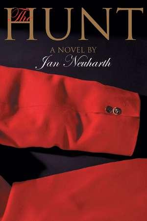 The Hunt de Jan Neuharth
