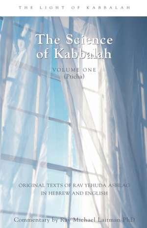 Introduction to the Book of Zohar, Volume 1:  The Science of Kabbalah (Pticha) de Rav Yehuda Ashlag
