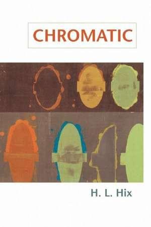 Chromatic de H. L. Hix