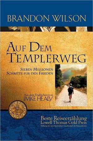 Auf Dem Templerweg