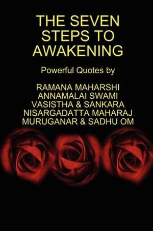 The Seven Steps to Awakening de Ramana Maharshi