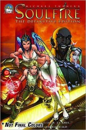 Michael Turner's Soulfire Definitive Edition Volume 1 de Various