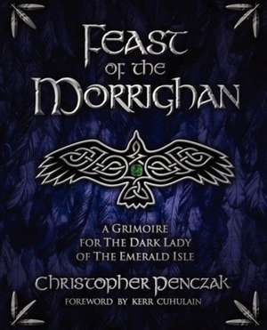 Feast of the Morrighan de Christopher Penczak