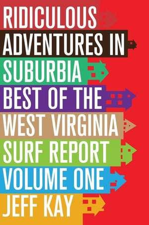 Ridiculous Adventures in Suburbia