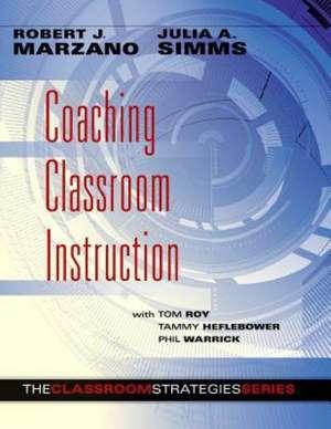 Coaching Classroom Instruction de Robert J. Marzano