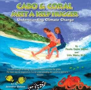 Cabo & Coral Meet A Kelp Hugger