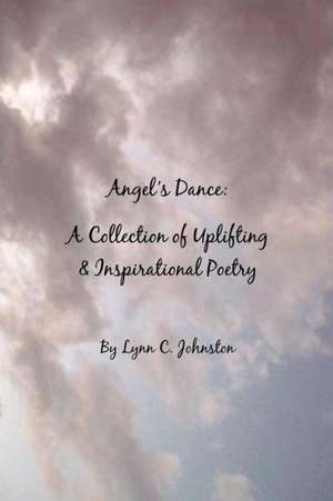 Angel's Dance de Lynn C Johnston