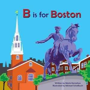 B Is for Boston de Maria Kernahan