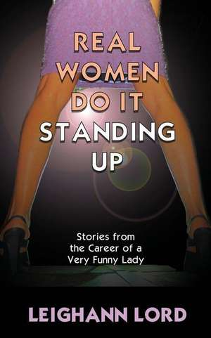 Real Women Do It Standing Up