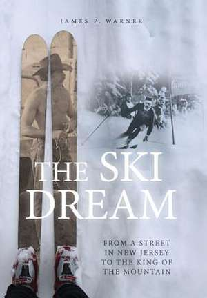 The Ski Dream de James P. Warner