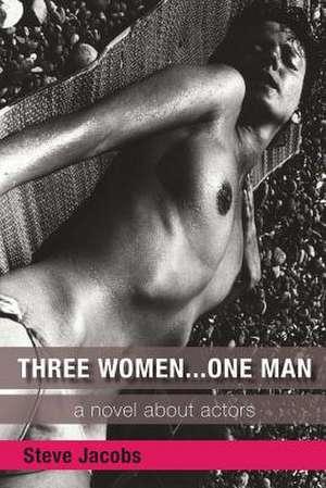 Three Women... One Man