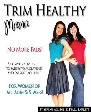 Trim Healthy Mama de Pearl P. Barrett