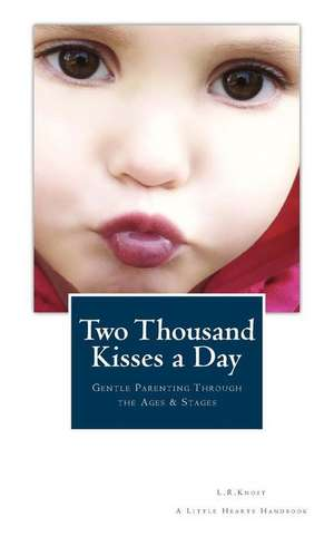 Two Thousand Kisses a Day