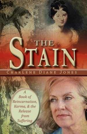 The Stain de Charlene Diane Jones
