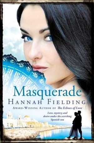 Masquerade de Hannah Fielding
