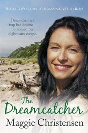 The Dreamcatcher de Maggie Christensen