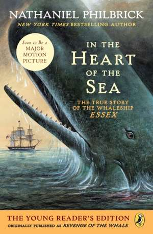 In the Heart of the Sea (Young Readers Edition):  The Real Story de Nathaniel Philbrick