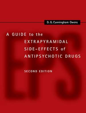 A Guide to the Extrapyramidal Side-Effects of Antipsychotic Drugs